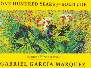 one-hundred-years-of-solitude-by-gabriel-garcia-marquez
